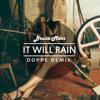 Bruno Mars - It Will Rain (Doppe Remix)