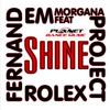 Fernand Rolex vs. EM Project feat. Morgana - Shine (Hoxygen Remix Edit)