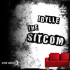 IDYLLE - Mind Shift (The Sitcom EP / Out Now Preview) mp3