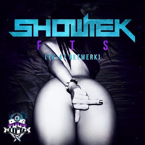 Showtek - FTS (TK-47 Retwerk) [FREE DOWNLOAD]
