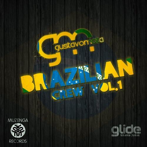 [SET] Gustavo Mota - Brazilian Crew Vol. 1   FREE DOWNLOAD
