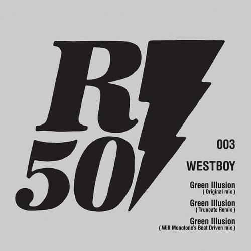 Westboy - Green Illusion (Will Monotone's Beat Driven Mix)