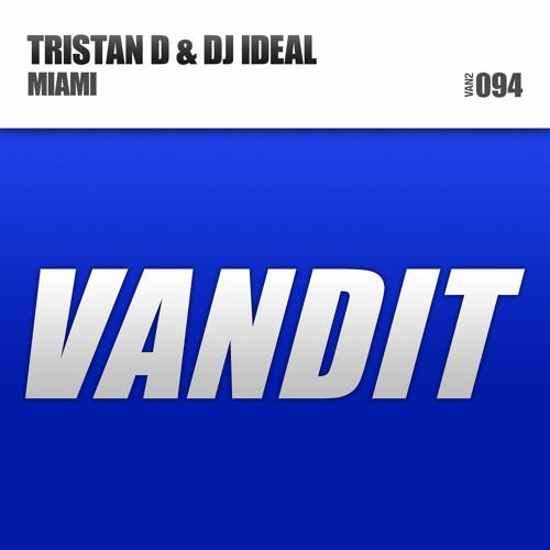 Tristan D & DJ IDeal - Miami (Exclusive Preview)