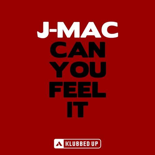 J-Mac - Can You Feel It