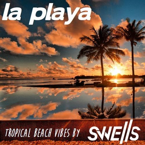 LA PLAYA - Tropical Beach Vibes