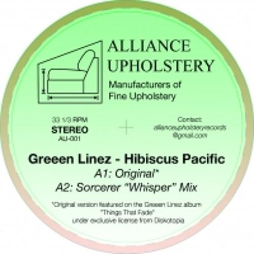 Greeen Linez - Hibiscus Pacific (Sorcerer's Whisper Dub)