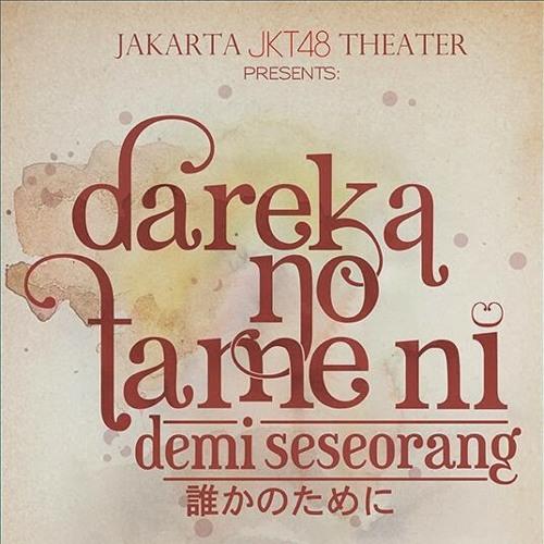 JKT48 - Shinkirou at Team J 3rd Stage: Dareka no Tame ni