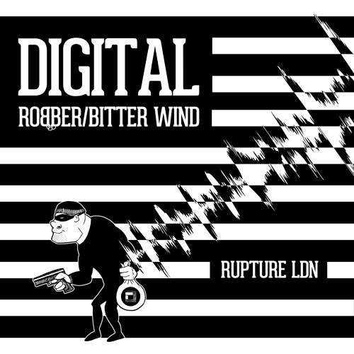 Rupture LDN 004 Digital - Robber // Bitter Wind