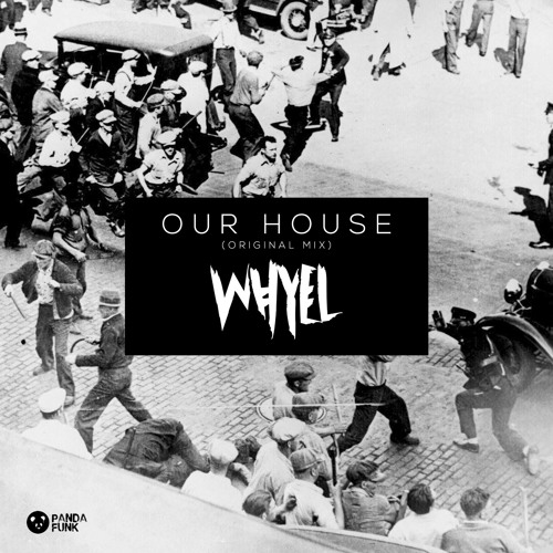 Our House by Whyel