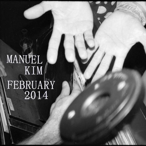Manuel Kim - DJ Mix February 2014