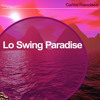 Carlos Francisco - Lo Swing Paradise (Low Res Clip)