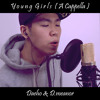 Bruno Mars - Young Girls (A Cappella) Cover