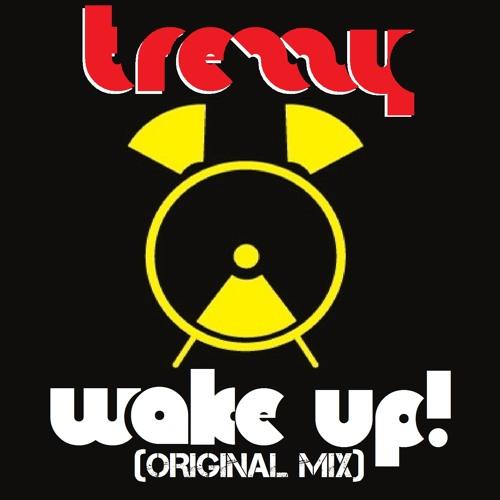 Wake Up! (Original Mix)