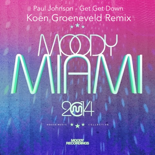 Paul Johnson - Get Get Down (Koen Groeneveld Remix)