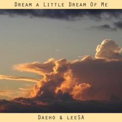 Dream A Little Dream Of Me (Cover)