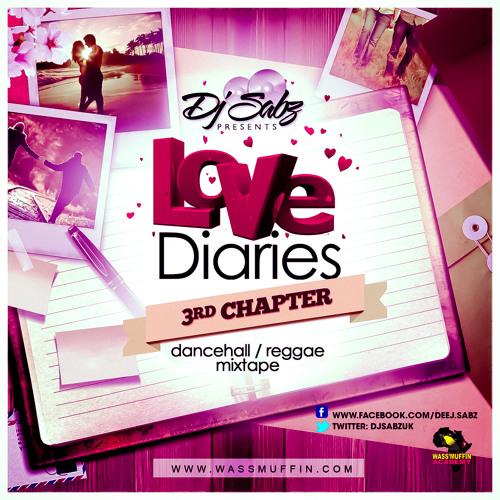 Dj Sabz Presents - Love Diaries (3rd Chapter) ❤️ (2k14)