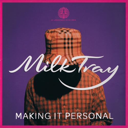Wifey Riddim (Milktray's 'Making It Personal' Edit)