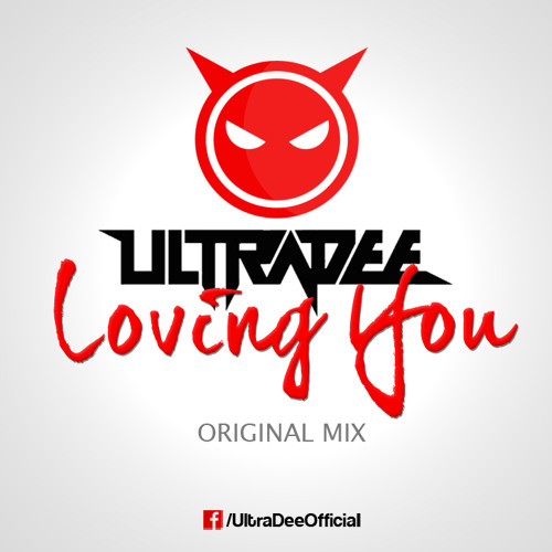 UltraDee - Loving You (Original Mix)
