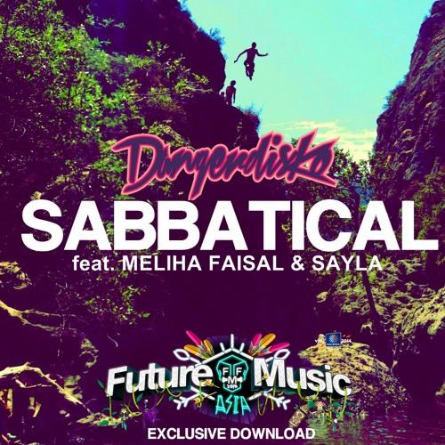 Sabbatical Feat. Meliha Faisal & Sayla