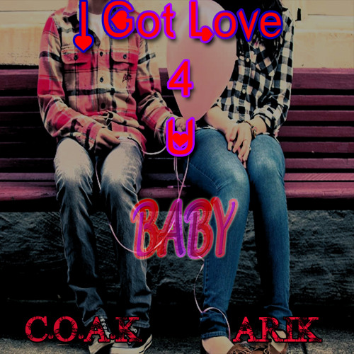 I Got Love For You Baby(Song) prod. by Kamilson beats