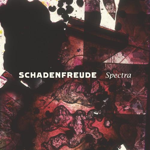 Schadenfreude - Spectra