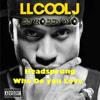 LL COOL J - Who Do You Love X Headsprung (Roddy-Yo Edit)