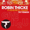 Robin Thicke (feat. Kendrick Lamar) - Give it 2 U (Tivy Edit)