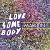 Love Somebody - Maroon 5 (Cover)