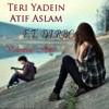 Teri Yadein Atif Aslam F.t. DJ RBC-Valentine Hips