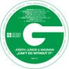Joseph Junior & MAQman - Can't Do Without It (Jonathan Meyer SSM Afromix) - GOGO 060