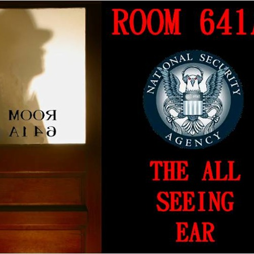 'Room 641A: The All-Seeing Ear' w/ Olav Phillips - February 13, 2014