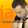 jayT - To love somebody (Original by Michael Bublé)