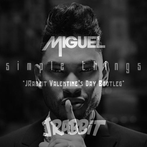 Miguel- Simple Things (JRabbit Bootleg Remix)[FREE]