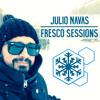 Fresco Sessions 298 By Julio Navas Guest Mario Ochoa