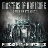 Download Bodyshock - Masters of Hardcore - Empire of Eternity Podcast #1 Mp3