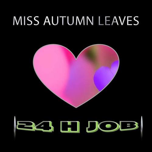 Miss Autumn Leaves - 24 Hour (Original Mix)