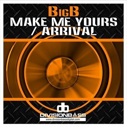 Big B - Make Me Yours