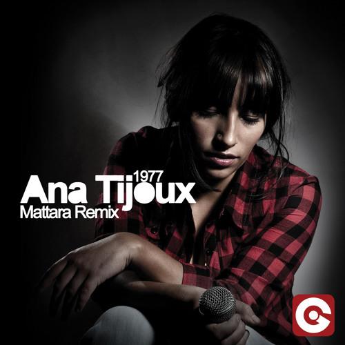 ANA TIJOUX - 1977 (Stefano Mattara Ragga Remix)