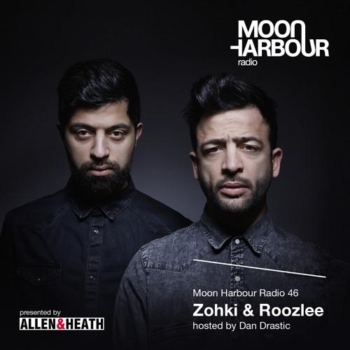 Moon Harbour Radio 46: Zohki & Roozlee, hosted by Dan Drastic