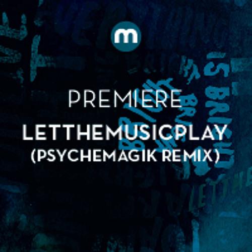 Premiere: Letthemusicplay feat Faris Badwan 'Bright' (Psychemagik remix)