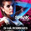 DJ Má Rodrigues - SPANK - @LIVESET