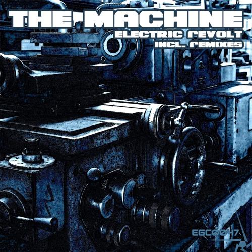 Electric Revolt - The machine (EGC0047)