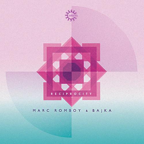 """Marc Romboy & Bajka - """"Reciprocity"""" (Marc Romboy Treatment)"""