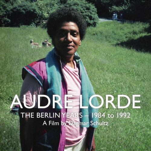 Audre Lorde - The Berlin Years/ songs from the film