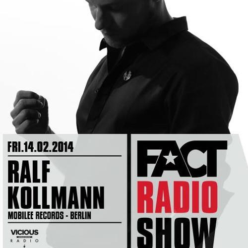 2014.02.14 - FACT Radio Show feat. Ralf Kollmann