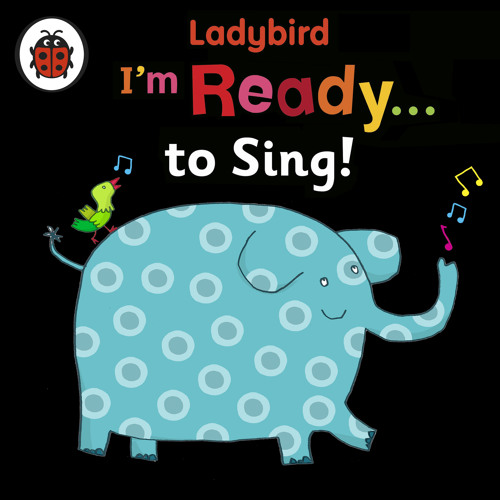 Ladybird: I'm Ready to Sing! (Audiobook extract)