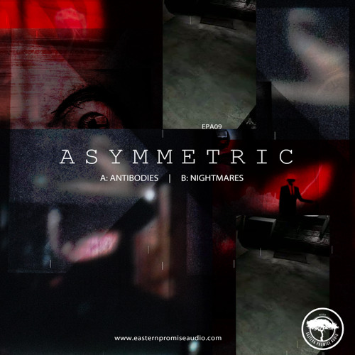 EPA09: Asymmetric - Antibodies / OUT NOW!