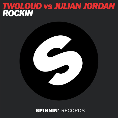 twoloud vs Julian Jordan - Rockin (Original Mix)