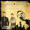 LOCO PARANOICO - Silvestre Dangond Feat. Alkilados LOCO PARANOICO - Silvestre T. Alkilados Portada del disco