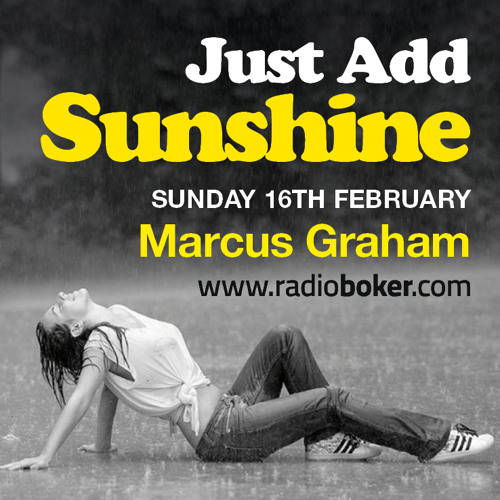 DOWNLOAD - Just Add Sunshine Show - 1st Broadcast - February 2014
